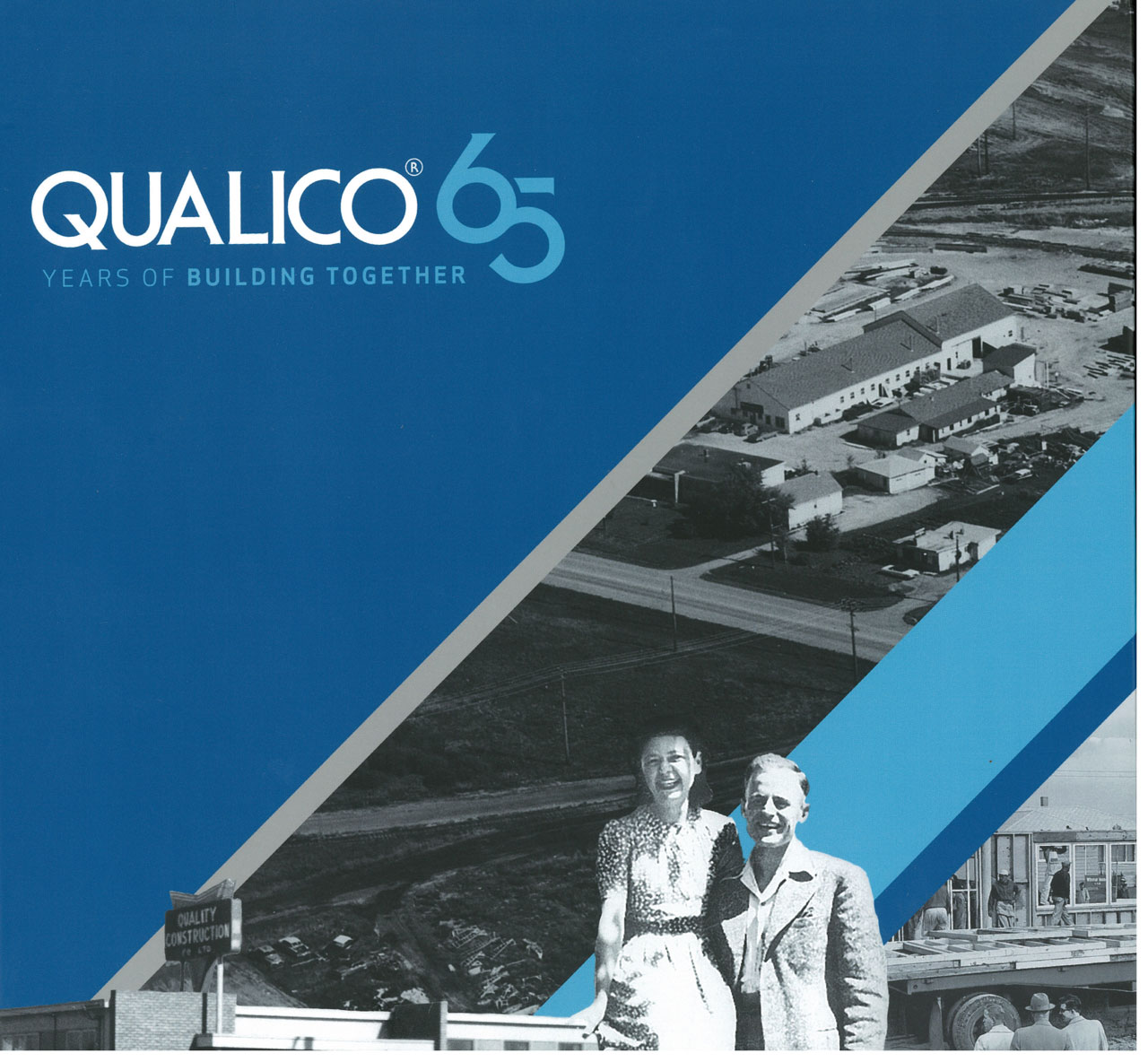2016-2011 Qualico 65 Years of Building together